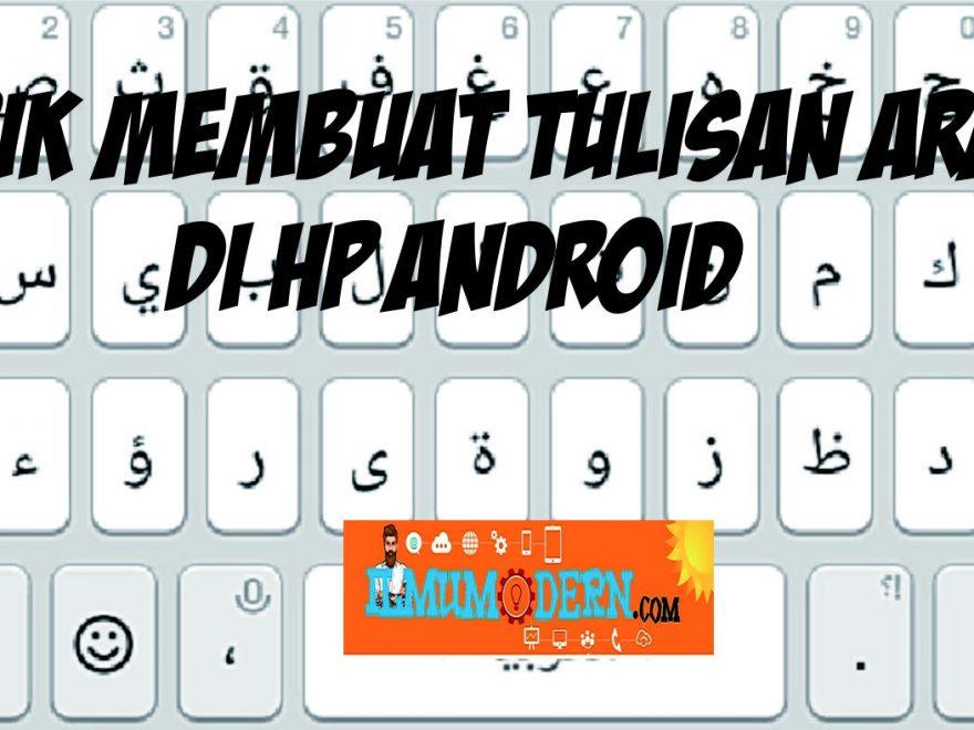 Trik Membuat Tulisan Arab di Hp Android
